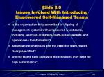 slide 8 9 issues involved with introducing empowered self managed teams