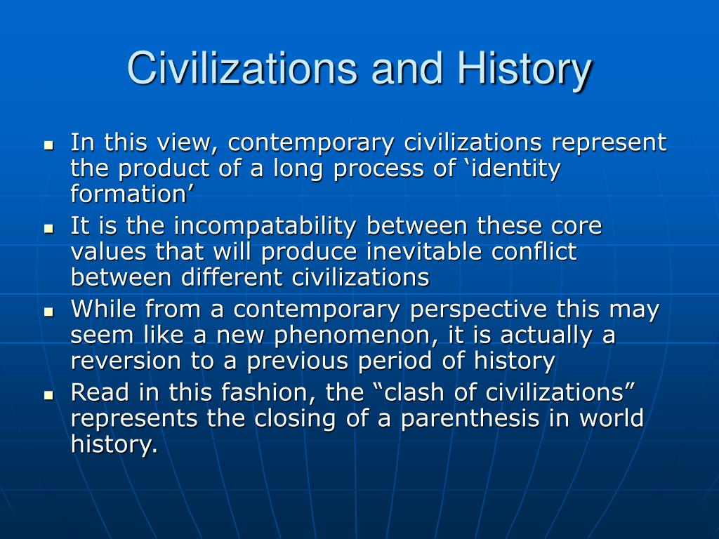 Civilizations and History