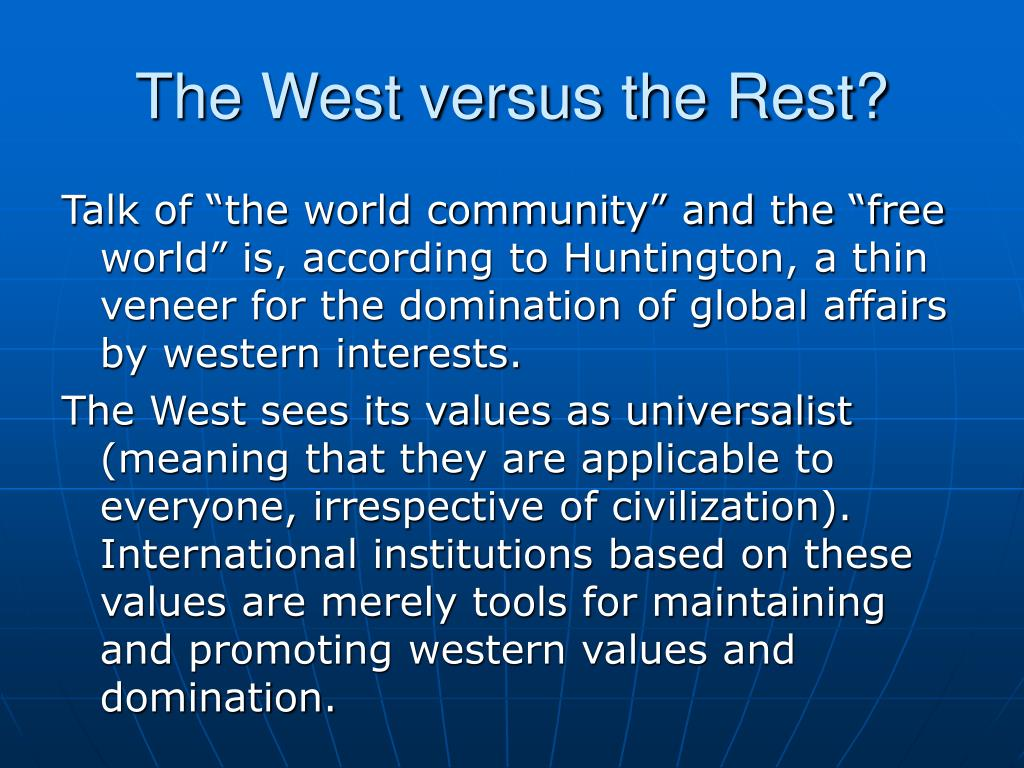 The West versus the Rest?