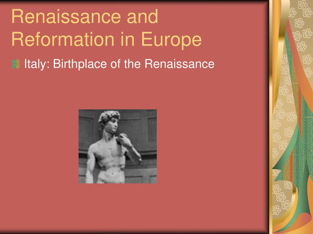 Renaissance and Reformation in Europe