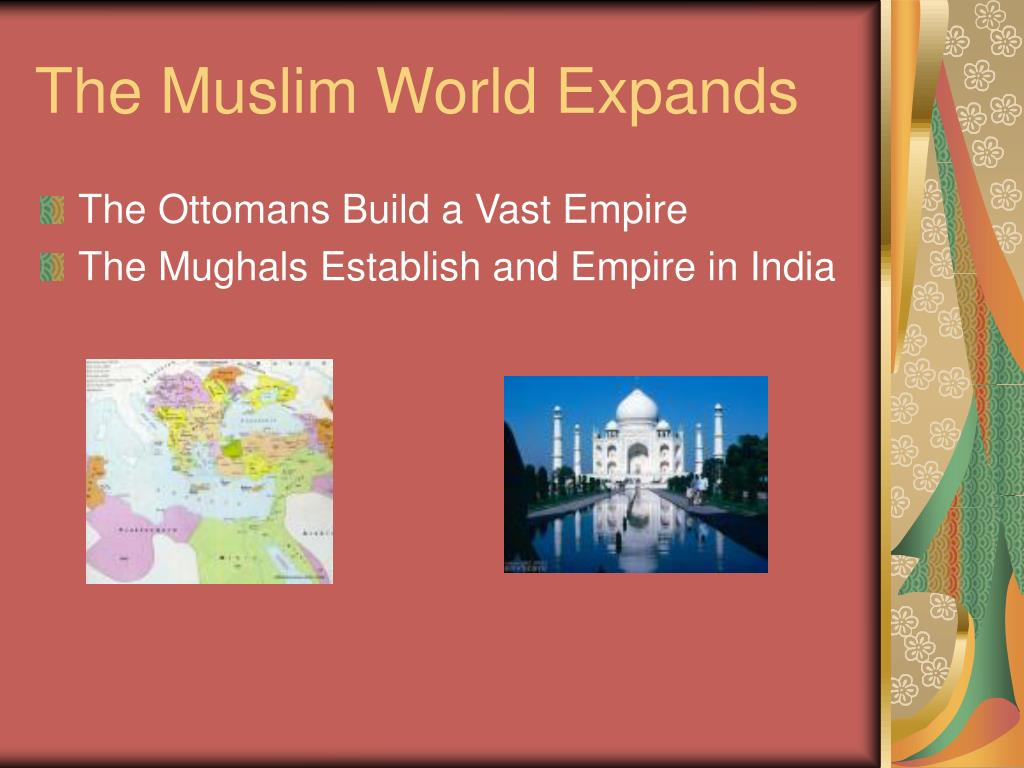 The Muslim World Expands