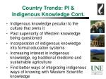 country trends pi indigenous knowledge cont