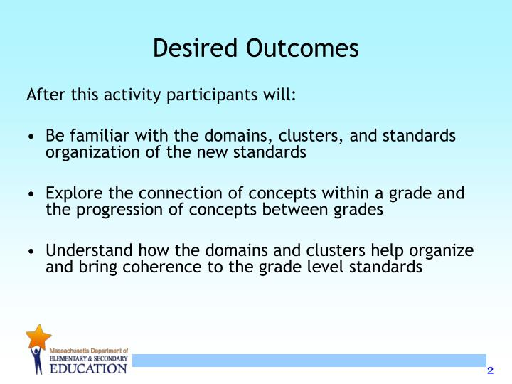 Desired outcomes