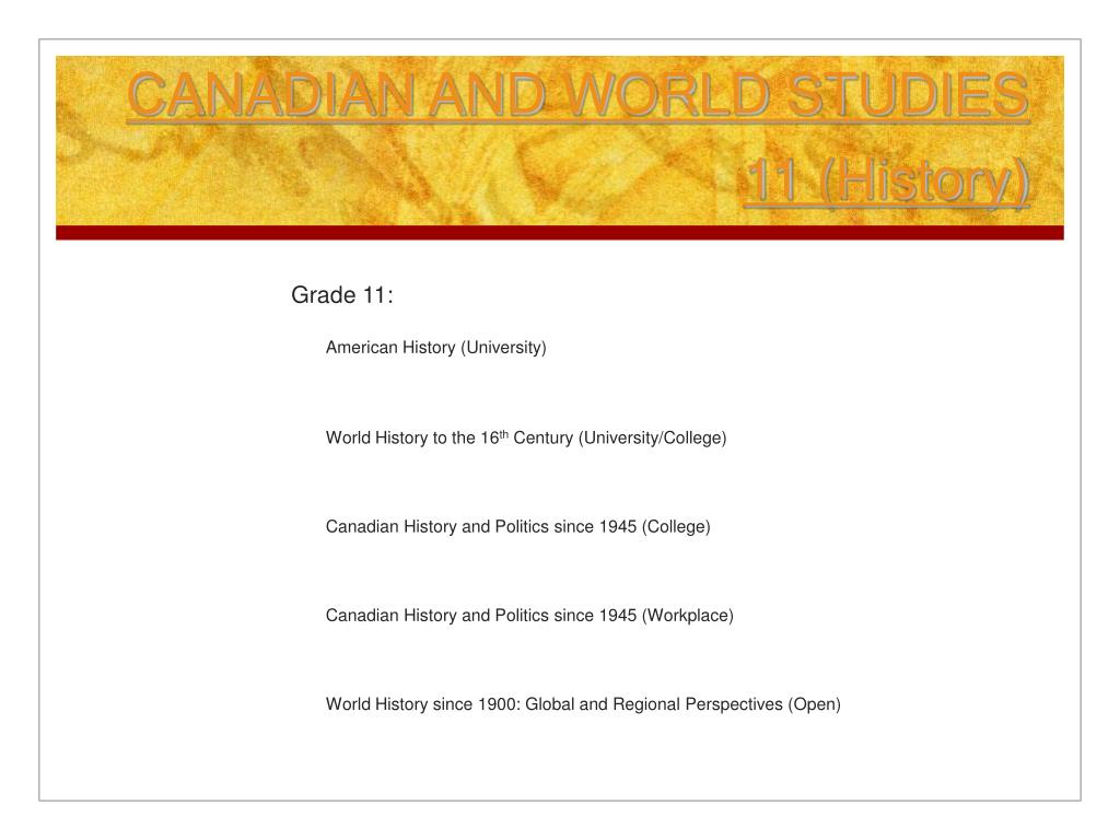 CANADIAN AND WORLD STUDIES 11 (History)