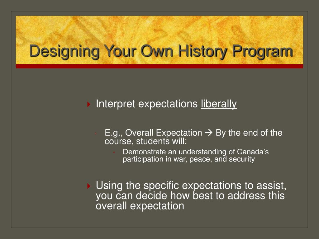 Designing Your Own History Program