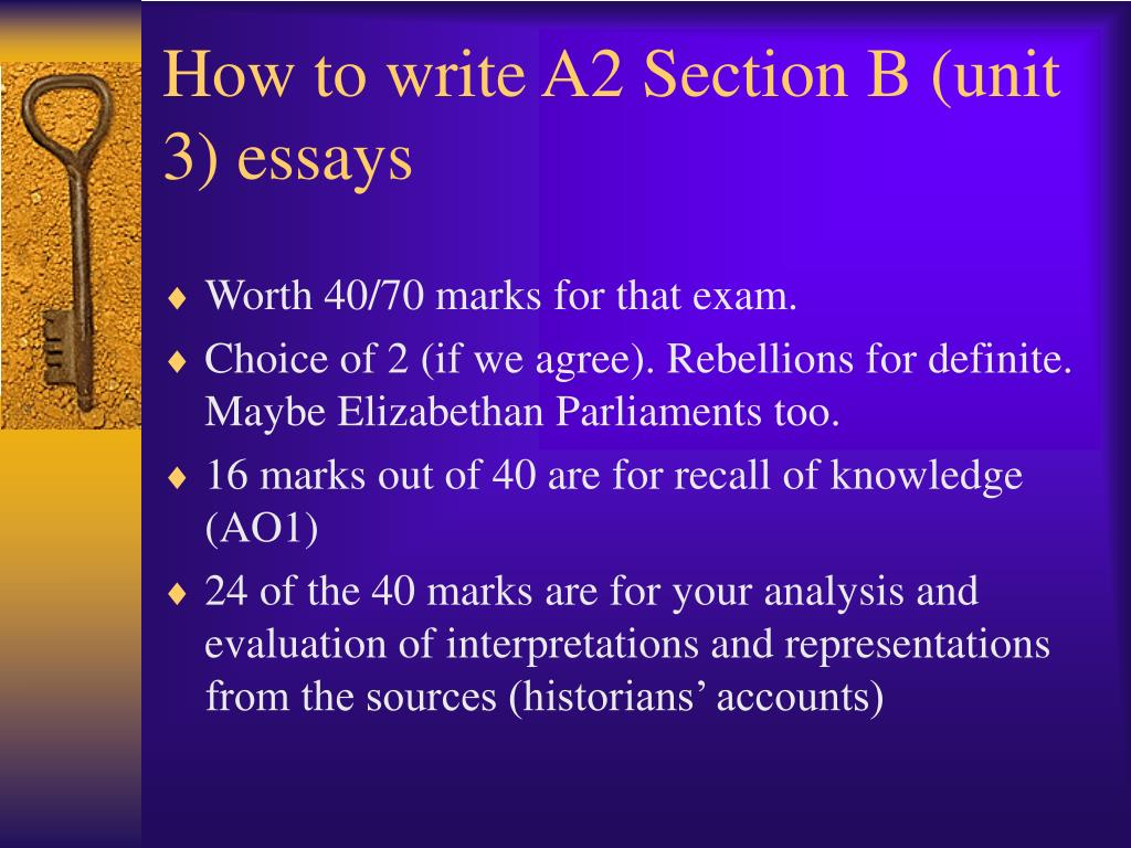 how to write a2 section b unit 3 essays