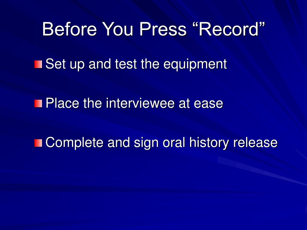 "Before You Press ""Record"""