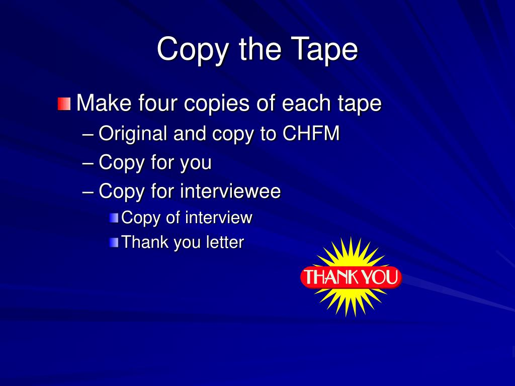 Copy the Tape