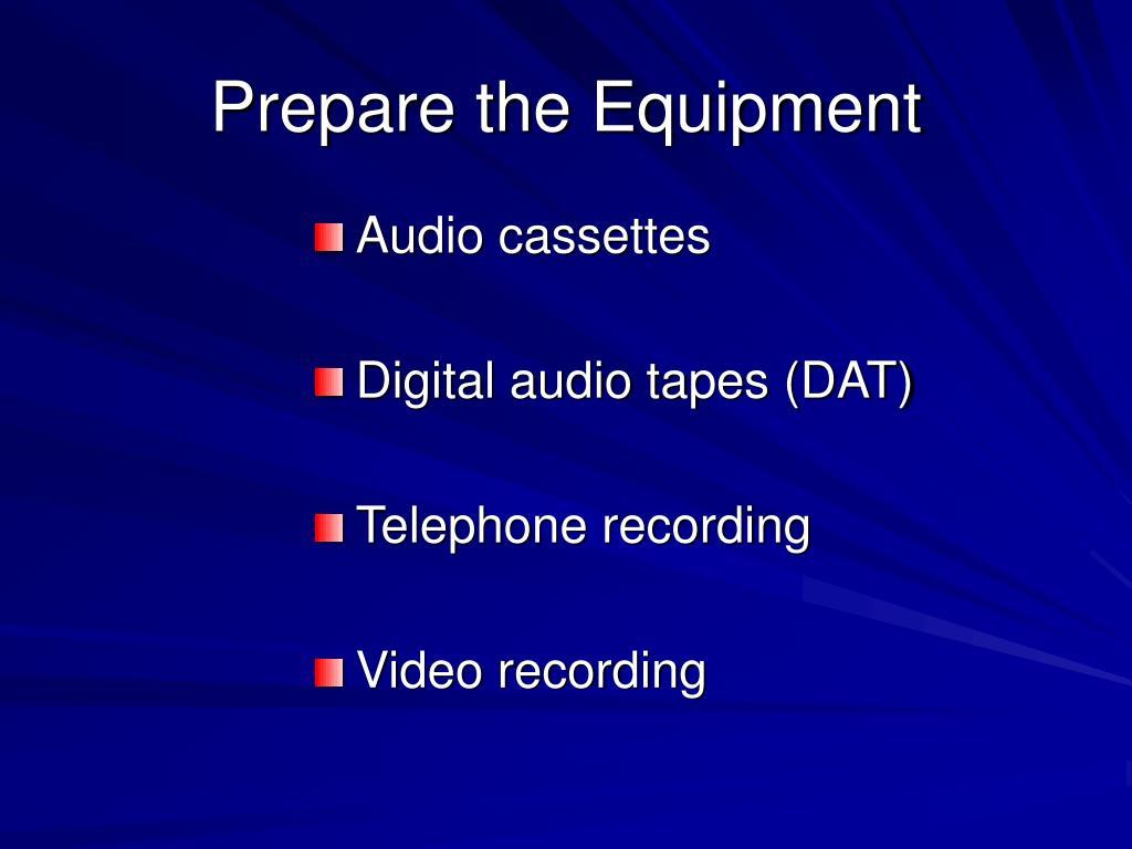 Prepare the Equipment