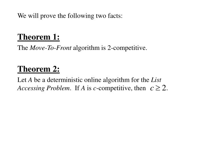 We will prove the following two facts: