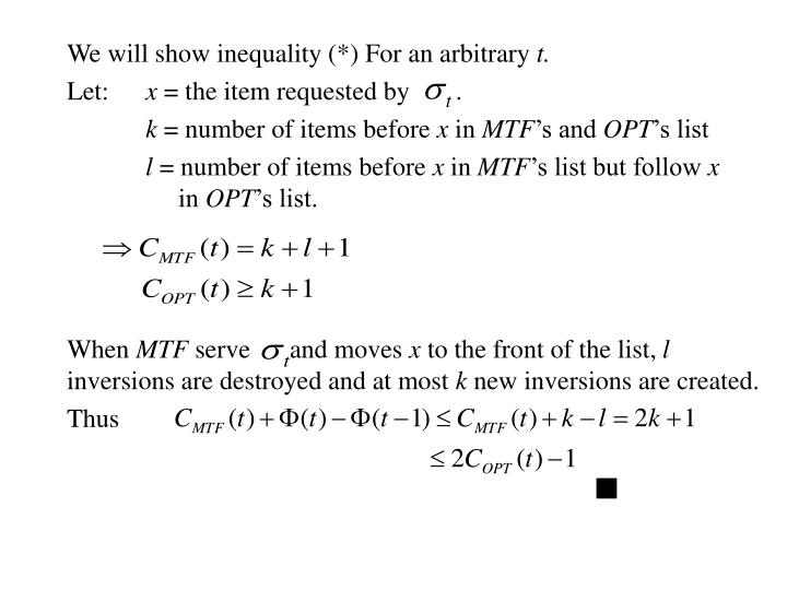We will show inequality (*) For an arbitrary