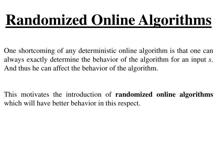 Randomized Online Algorithms