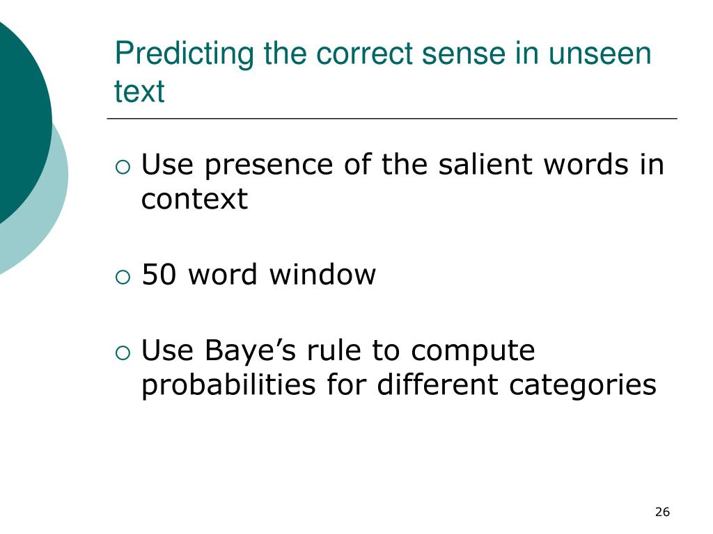 Predicting the correct sense in unseen text