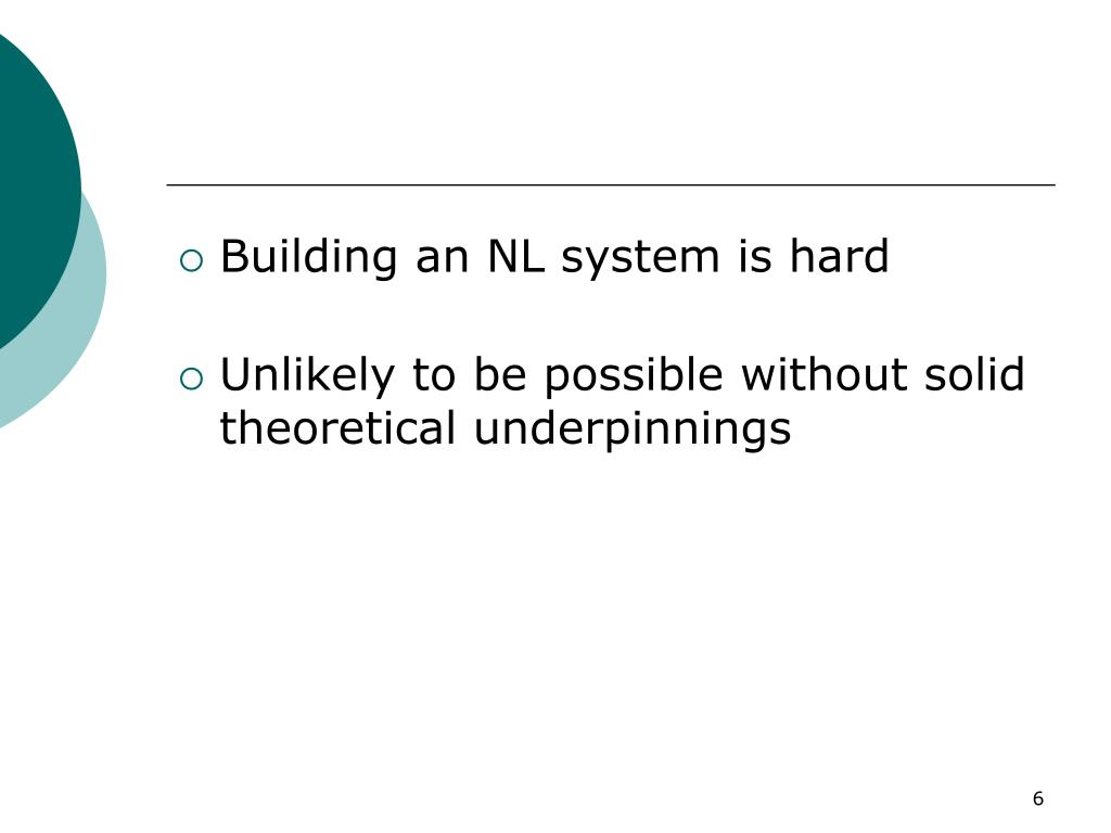 Building an NL system is hard