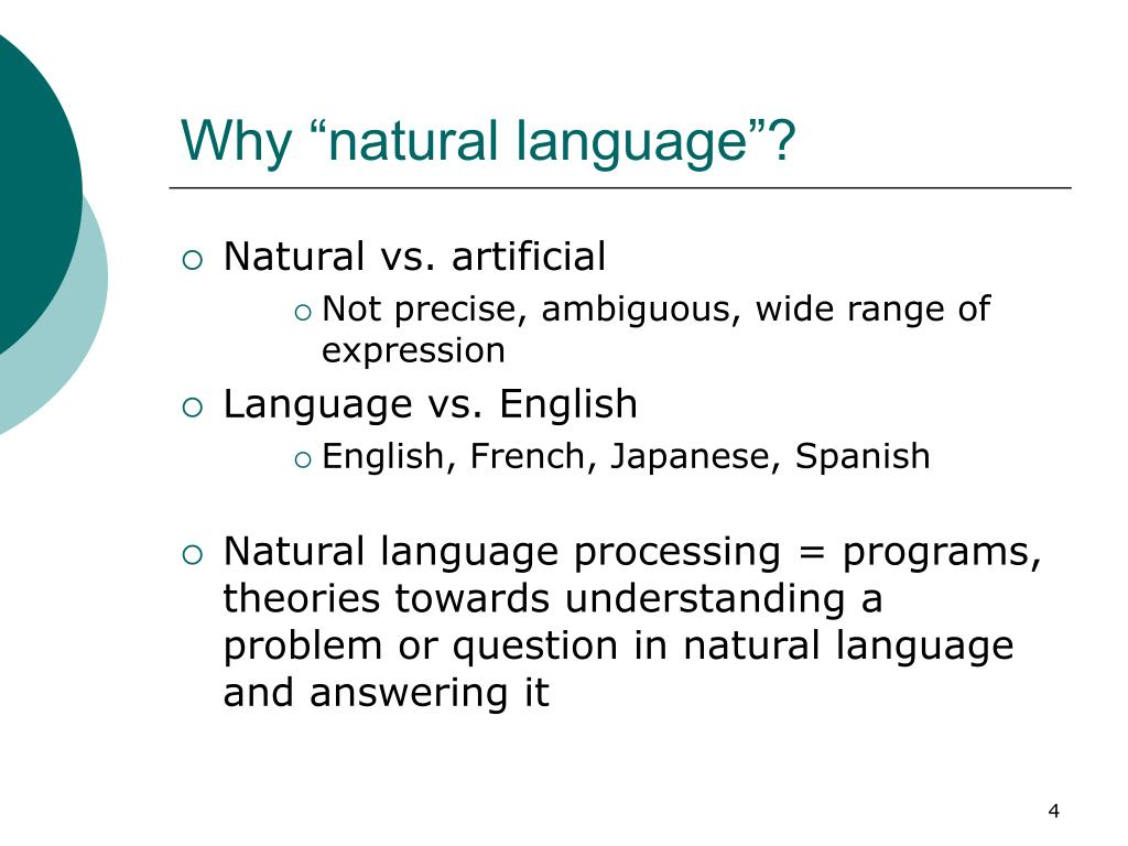 "Why ""natural language""?"
