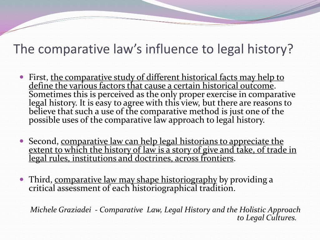 The comparative law's influence to legal history?