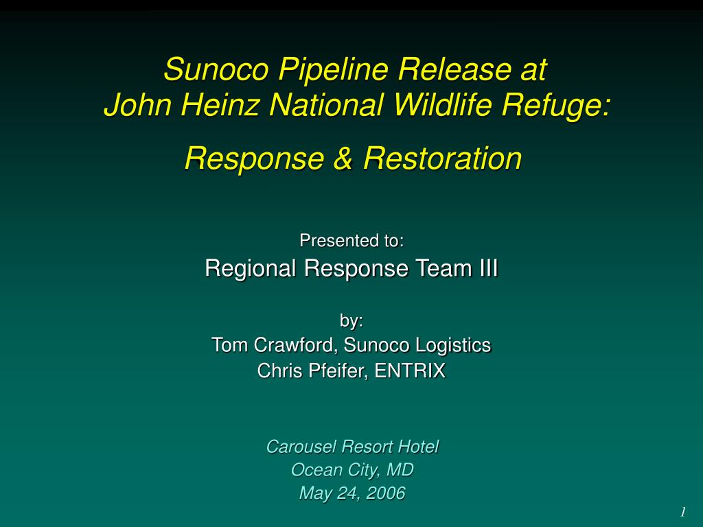 sunoco pipeline release at john heinz national wildlife refuge response restoration