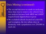 data mining continued