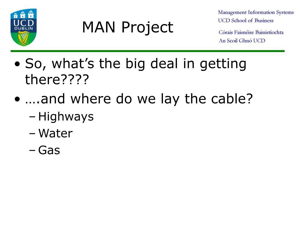 MAN Project