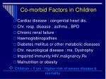 co morbid factors in children