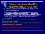 patients to be hospitalized for novel influenza a h1n1 virus
