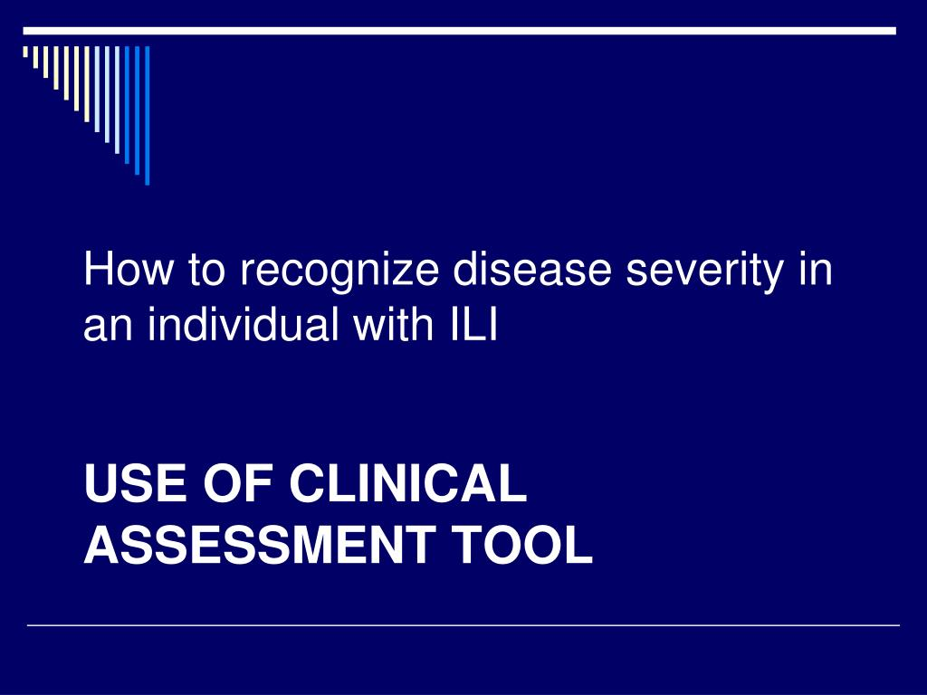 How to recognize disease severity in an individual with ILI