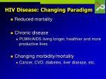 hiv disease changing paradigm