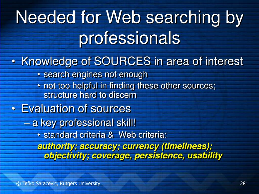 Needed for Web searching by professionals