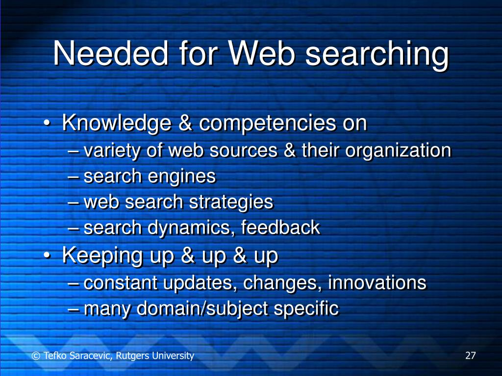 Needed for Web searching