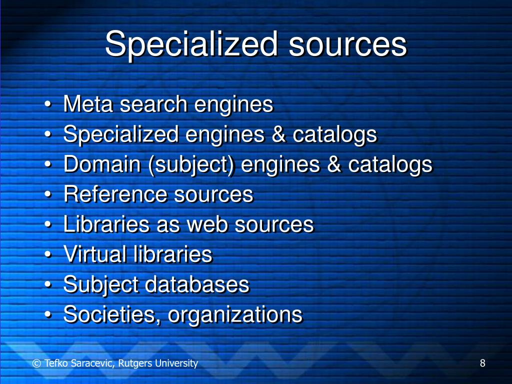 Specialized sources