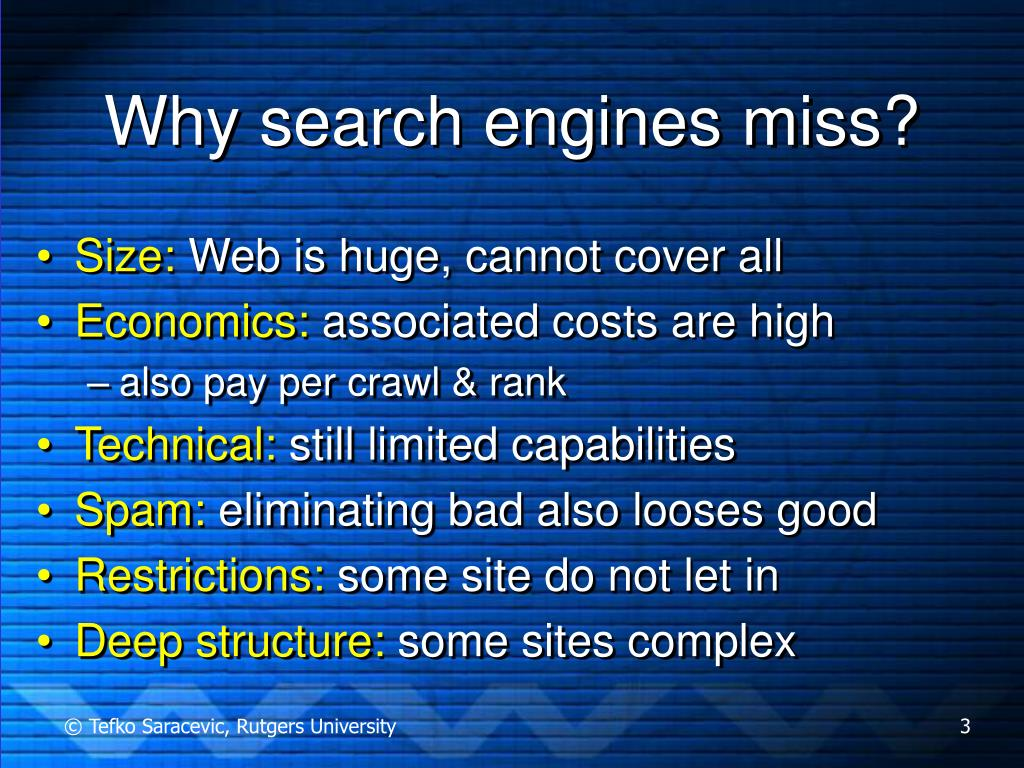 Why search engines miss?