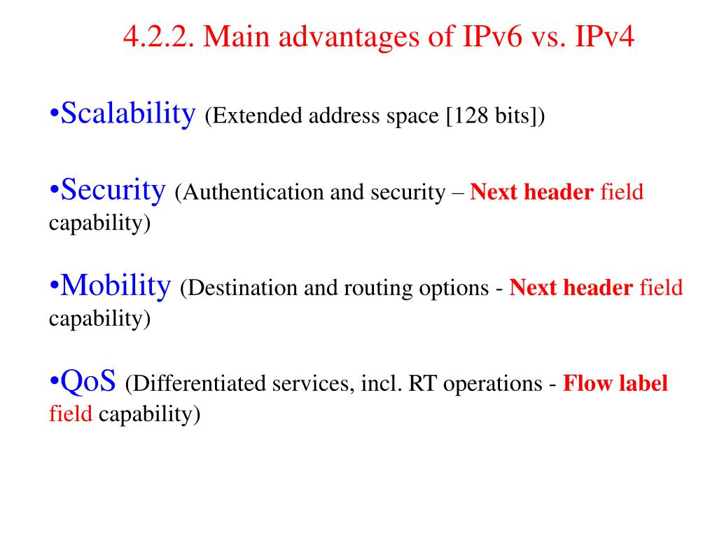 4.2.2. Main advantages of IPv6 vs. IPv4