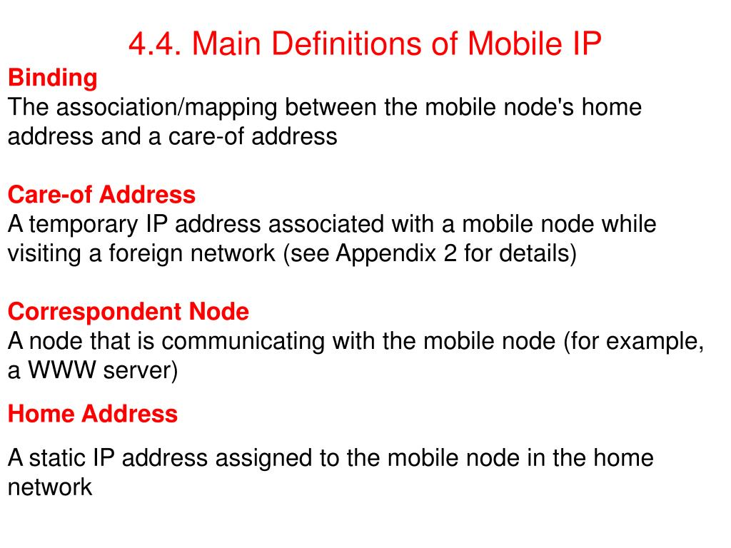 4.4. Main Definitions of Mobile IP
