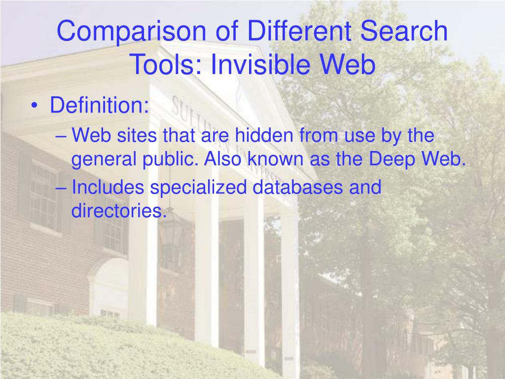 Comparison of Different Search Tools: Invisible Web