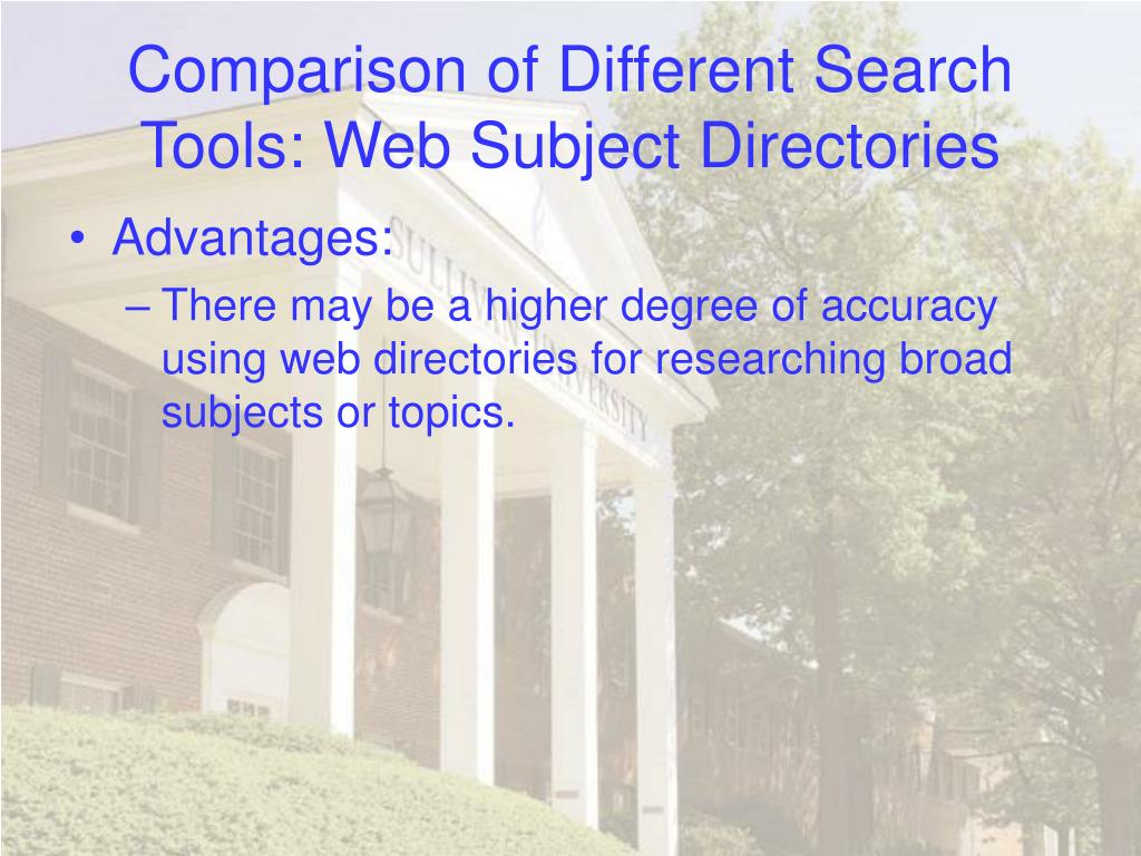 Comparison of Different Search Tools: Web Subject Directories