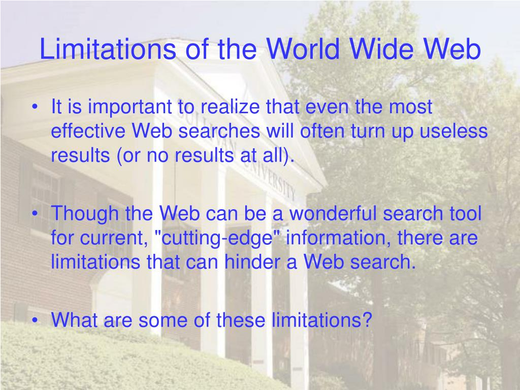 Limitations of the World Wide Web