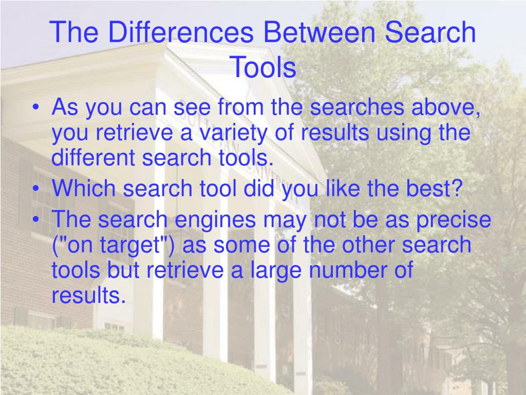 The Differences Between Search Tools