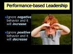 performance based leadership