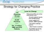 strategy for changing practice