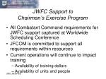 jwfc support to chairman s exercise program