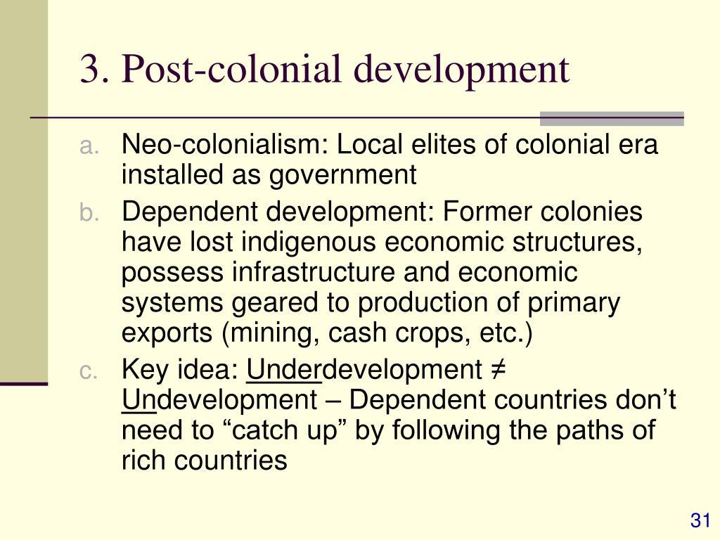 3. Post-colonial development