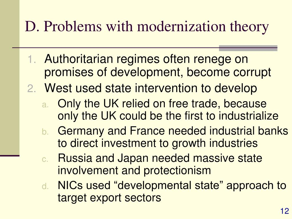 D. Problems with modernization theory