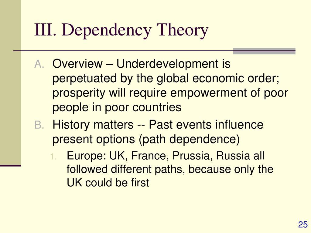 III. Dependency Theory