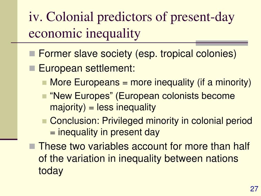 iv. Colonial predictors of present-day economic inequality