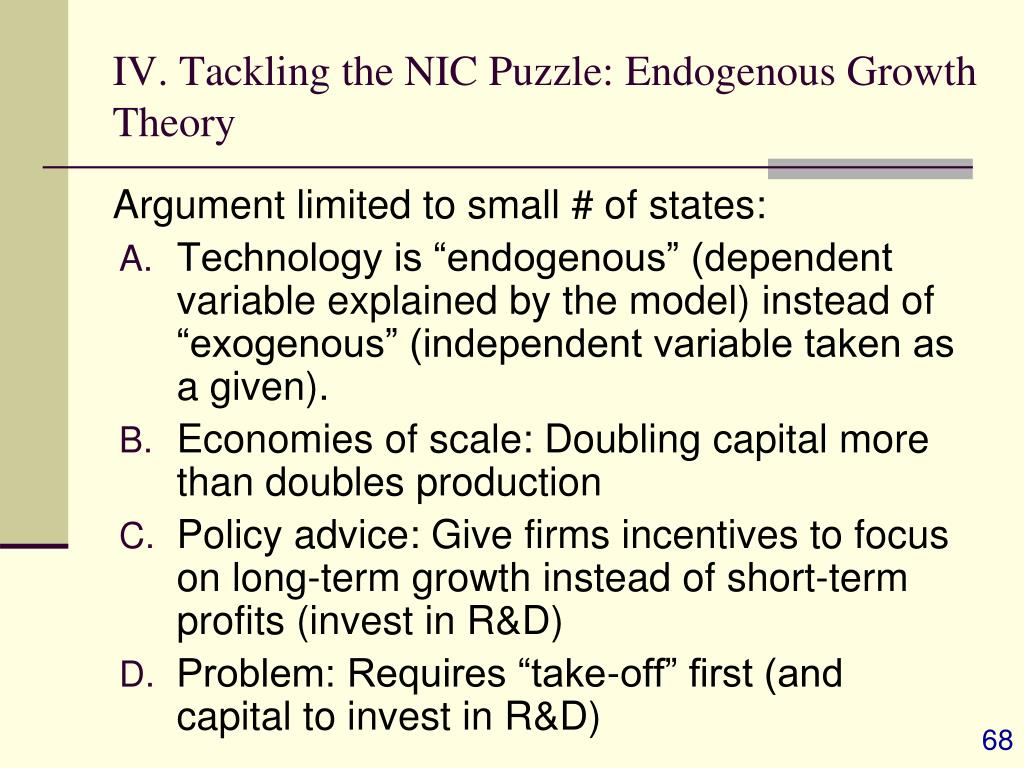 IV. Tackling the NIC Puzzle: Endogenous Growth Theory