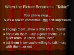when the picture becomes a talkie