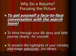 why do a resume focusing the picture