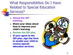 what responsibilities do i have related to special education services