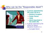 who can be the responsible adult