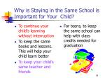 why is staying in the same school is important for your child
